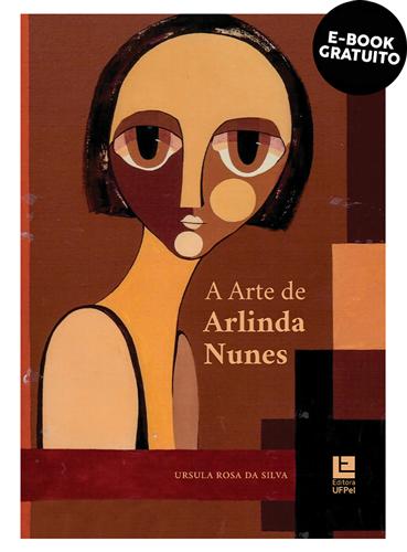 A arte de Arlinda Nunes (e-book)