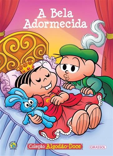 A Bela Adormecida - Volume 1. Coleção Turma da Mônica Algodão Doce