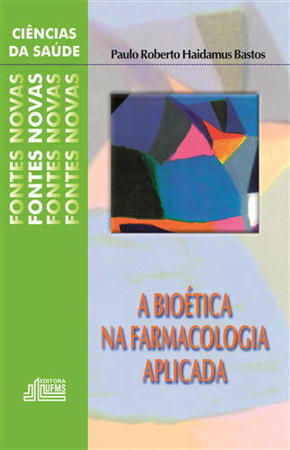 A Bioética na Farmacologia Aplicada