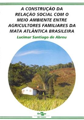 A construção da relação social com o meio ambiente entre agricultores familiares da mata atlântica