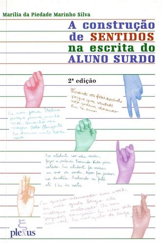 A construção de sentidos na escrita do aluno surdo