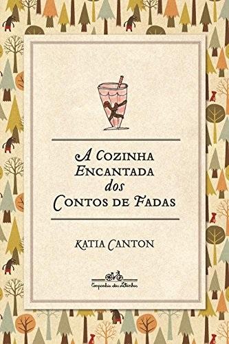 A cozinha encantada dos contos de fadas