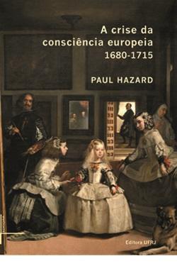 A crise da consciência europeia 1680-1715