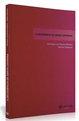 A decadência de Santa Catarina