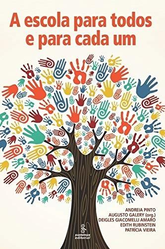 A escola para todos e para cada um