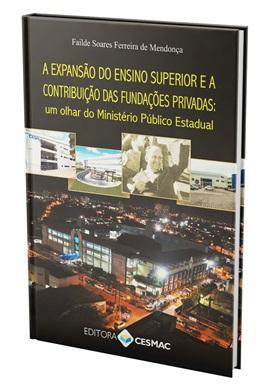 A expansão do ensino superior e a contribuição das fundações privadas: um olhar do Ministério Público Estadual