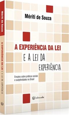 A EXPERIÊNCIA DA LEI E A LEI DA EXPERIÊNCIA