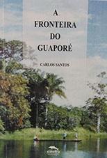 A fronteira do Guaporé