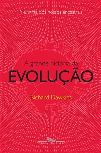 A grande história da evolução: na trilha dos nossos ancestrais