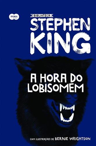 A hora do lobisomem – Coleção Biblioteca Stephen King