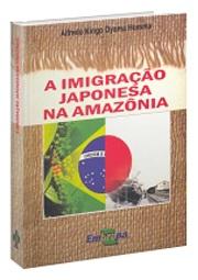 A imigração japonesa na Amazônia