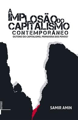 A implosão do capitalismo contemporâneo