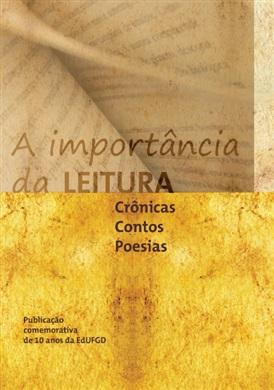 A IMPORTÂNCIA DA LEITURA (COLETÂNEA DE TEXTOS)
