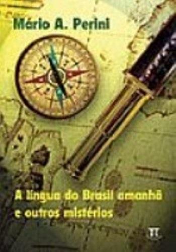 A Língua do Brasil Amanhã e Outros Mistérios