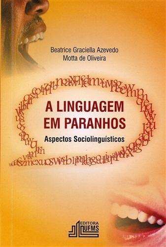 A Linguagem em Paranhos: Aspectos Sociolinguisticos
