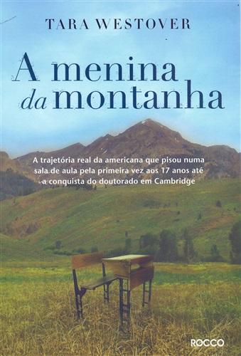 A menina da montanha: A história real e emocionante sobre onde a educação pode te levar