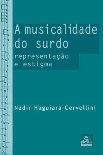 A musicalidade do surdo: representação e estigma