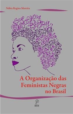 A organização das feministas negras no Brasil