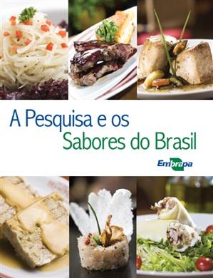 A pesquisa e os Sabores do Brasil