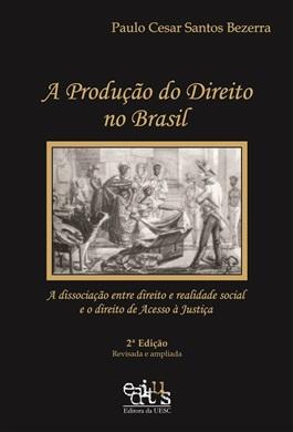 A produção do Direito no Brasil