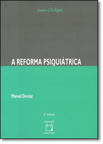 A Reforma Psiquiátrica
