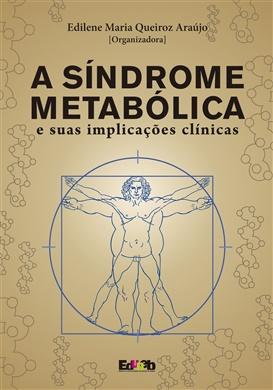 A síndrome metabólica e suas implicações clínicas