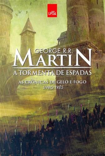 A tormenta de espadas (As Crônicas de Gelo e Fogo Livro 3)