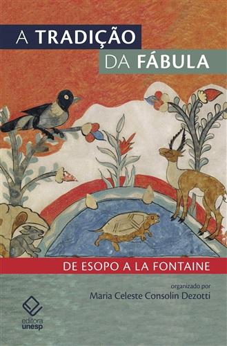 A Tradição da Fábula. De Esopo a la Fontaine