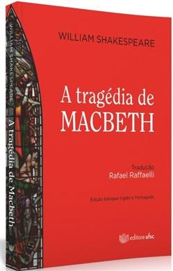 A TRAGÉDIA DE MACBETH (edição esgotada)