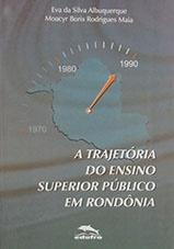 A trajetória do ensino superior público em Rondônia