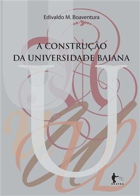 A construção da universidade baiana: objetivos, missões e afrodescendência