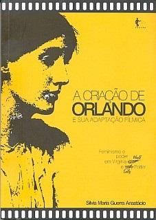 A criação de Orlando e sua adaptação fílmica: