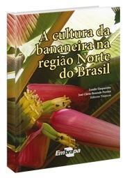 A Cultura da Bananeira na Região Norte do Brasil