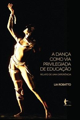A dança como via privilegiada da educação: relato de uma experiência