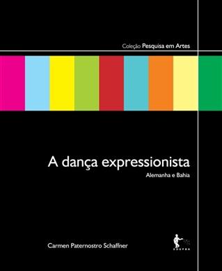 A dança expressionista: Alemanha e Bahia