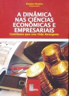 A dinâmica nas ciências econômicas e empresariais