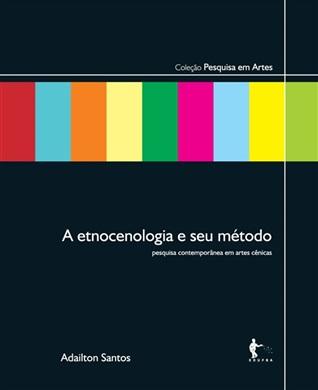 A etnocenologia e seu método