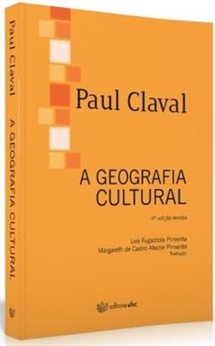 A GEOGRAFIA CULTURAL (edição esgotada)