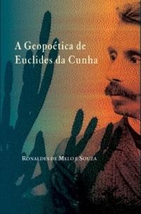 A geopoética em Euclides da Cunha