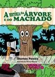 A história da árvore e do machado