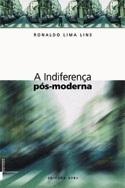 A indiferença pós-moderna