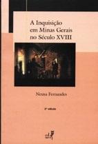 A Inquisição em Minas Gerais no século XVIII