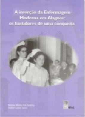 A Inserção da Enfermagem Moderna em Alagoas