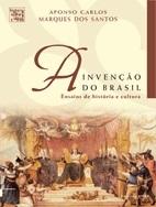 A invenção do Brasil: