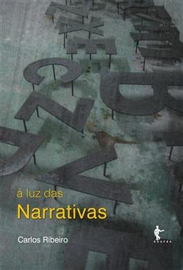 À luz das narrativas: escritos sobre obras e autores