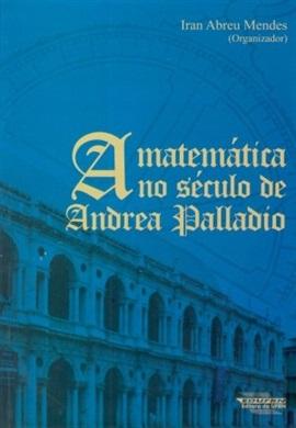 A matemática no século de Andrea Palladio