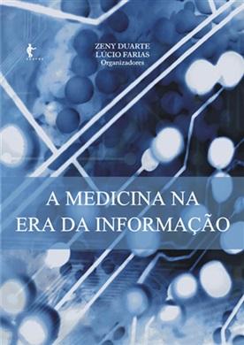 A medicina na era da informação