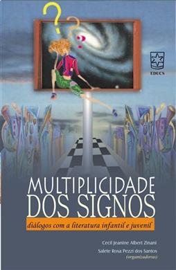 Multiplicidade dos signos: diálogos com a literatura infantil e juvenil