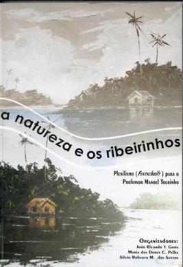 A NATUREZA E OS RIBEIRINHOS