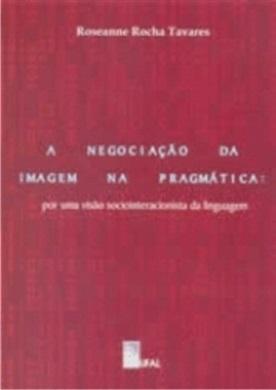 A Negociação da Imagem na Pragmática